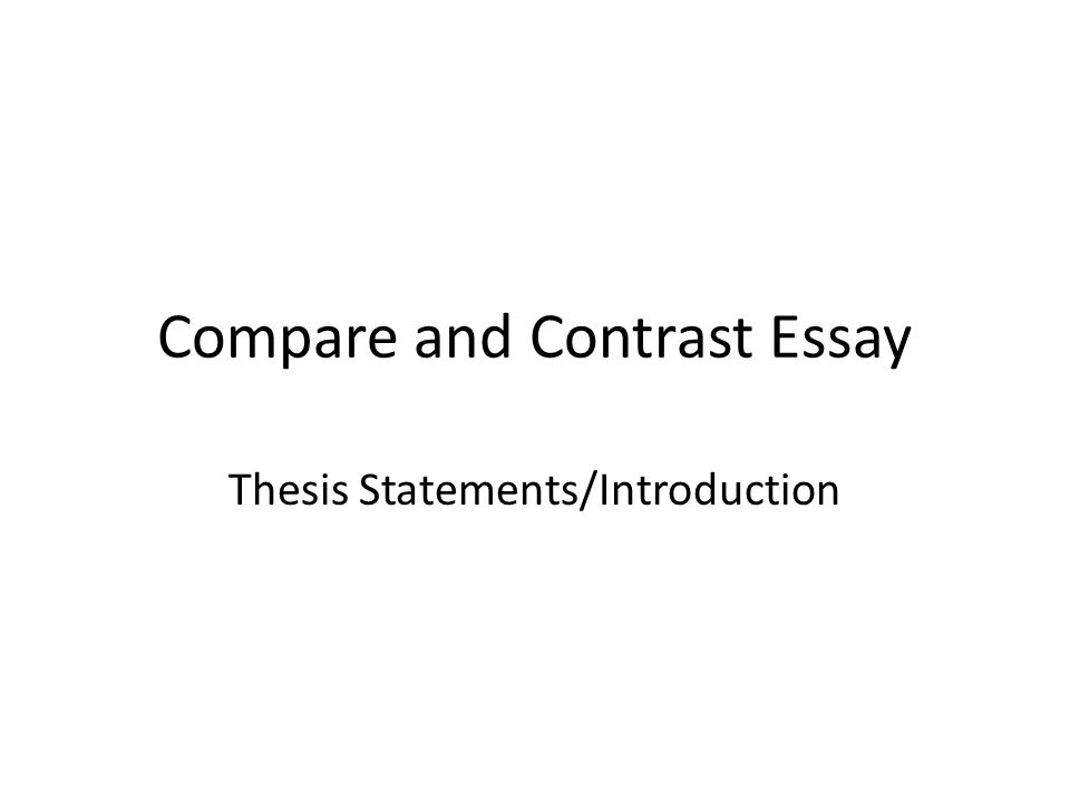 Good introduction for compare and contrast essay