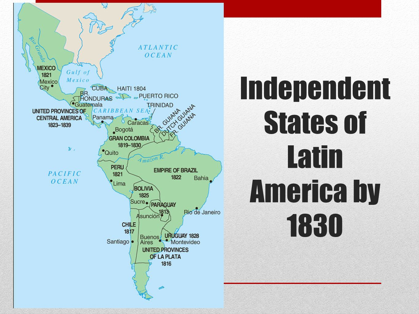 Independent States of Latin America by 1830
