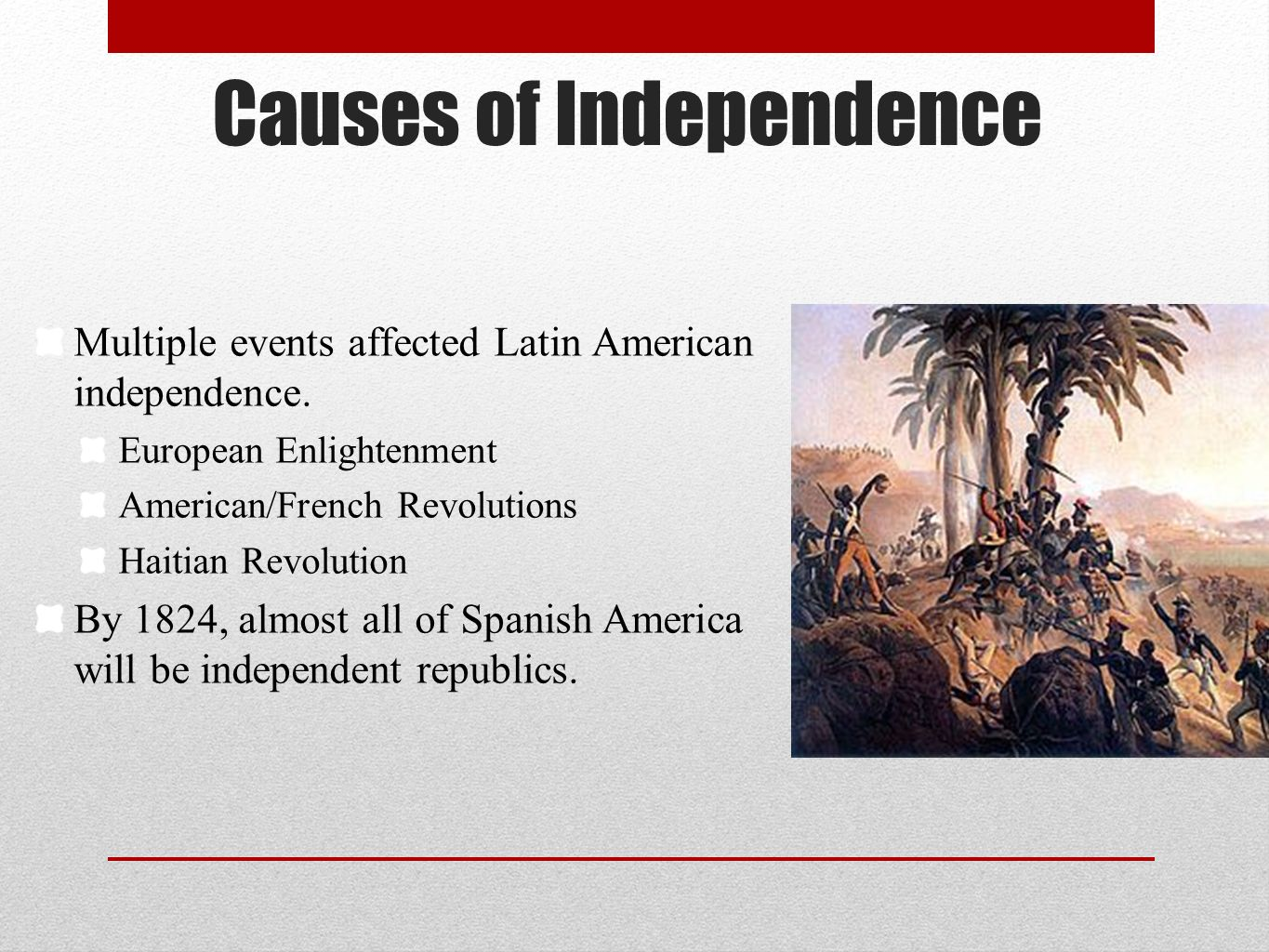 Causes of Independence