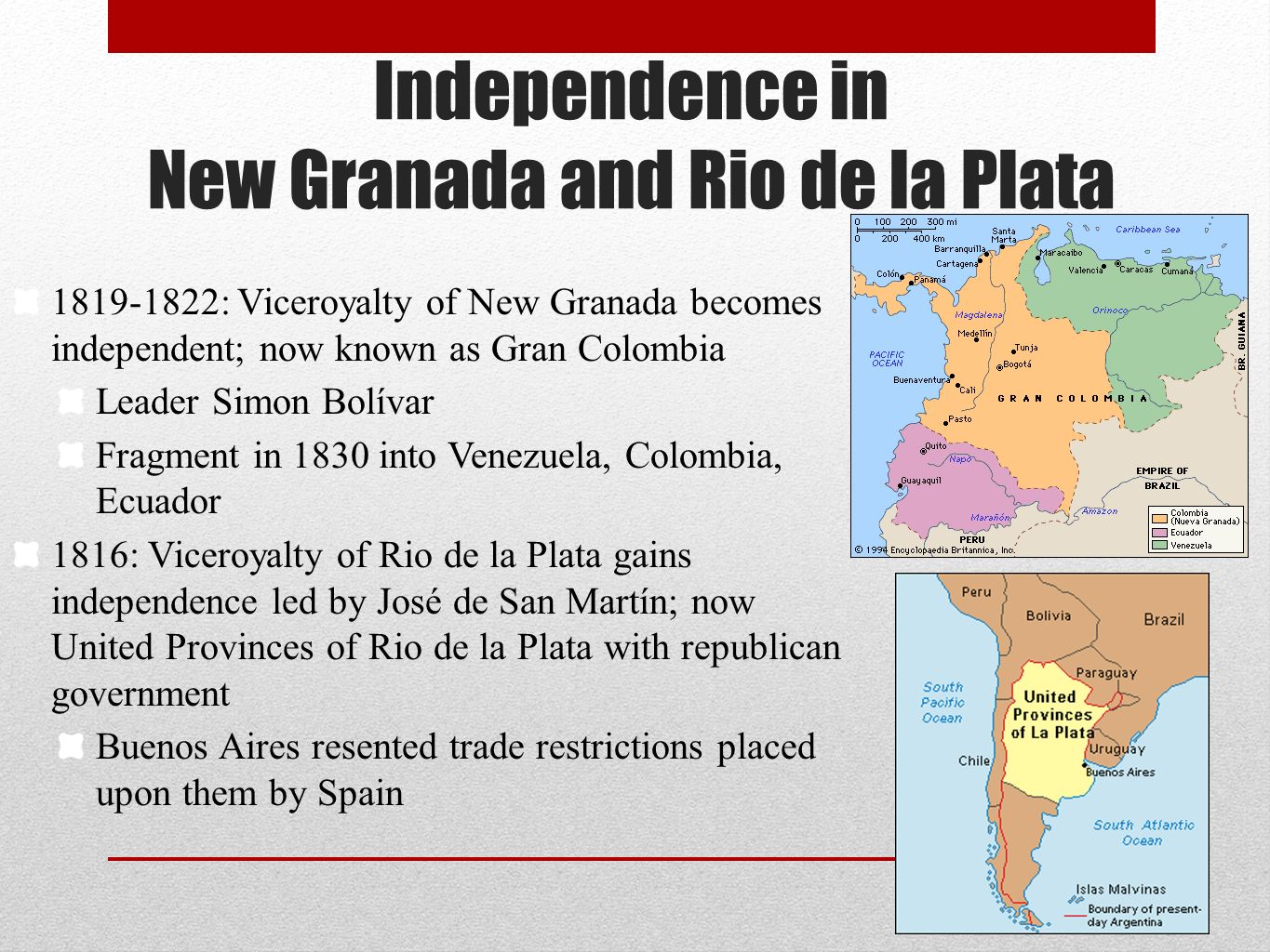 Independence in New Granada and Rio de la Plata