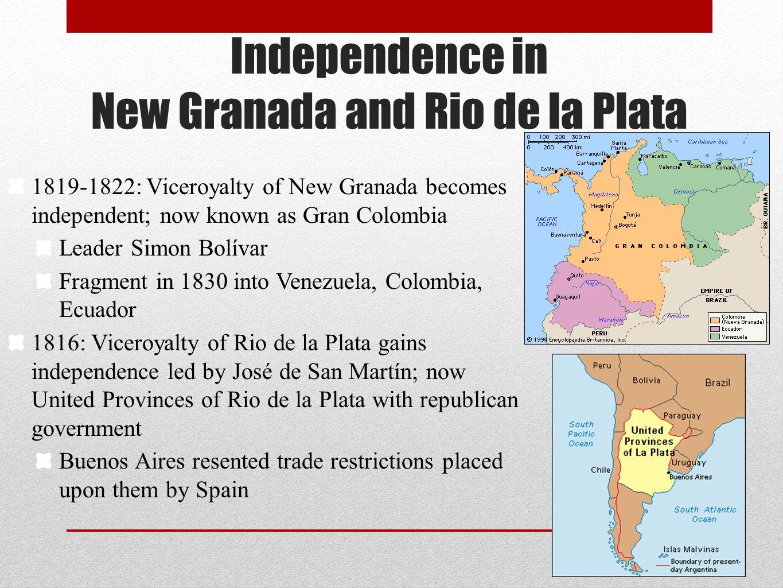 Independence in New Granada and Rio de la Plata