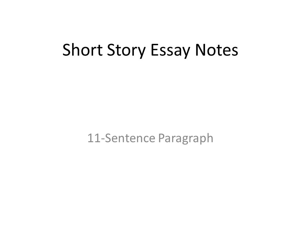 short story essay notes ppt  short story essay notes