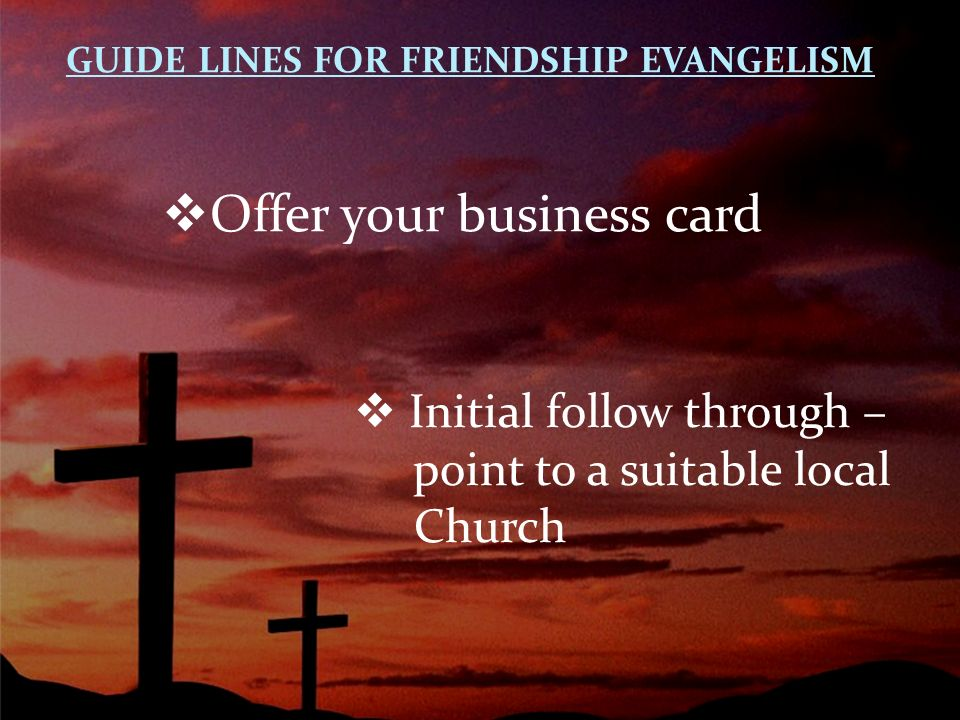 Personal evangelism 101 Ways to Make Friends for God. - ppt video ...
