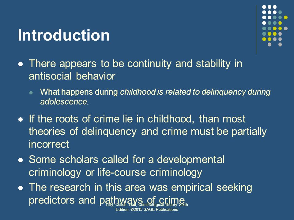 criminology life course theory Life-course criminology: comparing the dual taxonomy and age-graded theories of criminal behavior.