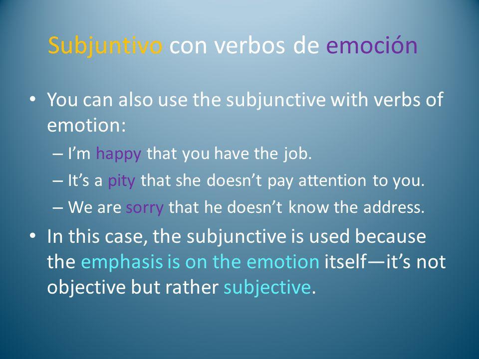 Subjuntivo con verbos de emoción