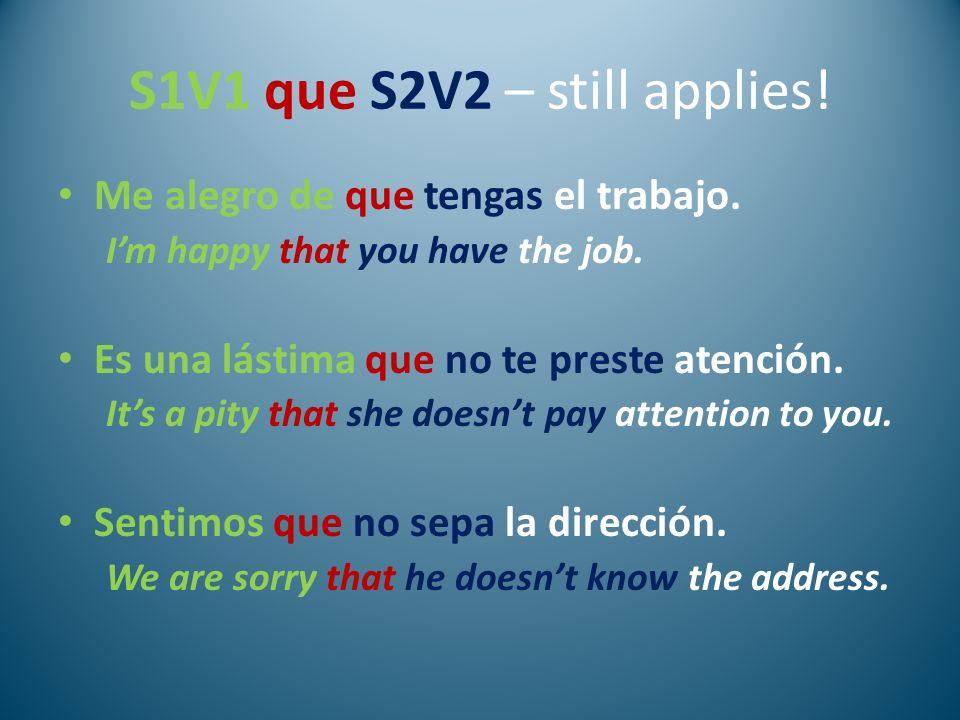 S1V1 que S2V2 – still applies!