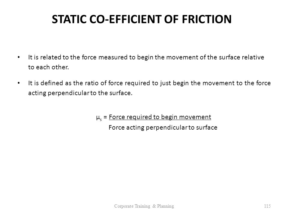 STATIC CO-EFFICIENT OF FRICTION