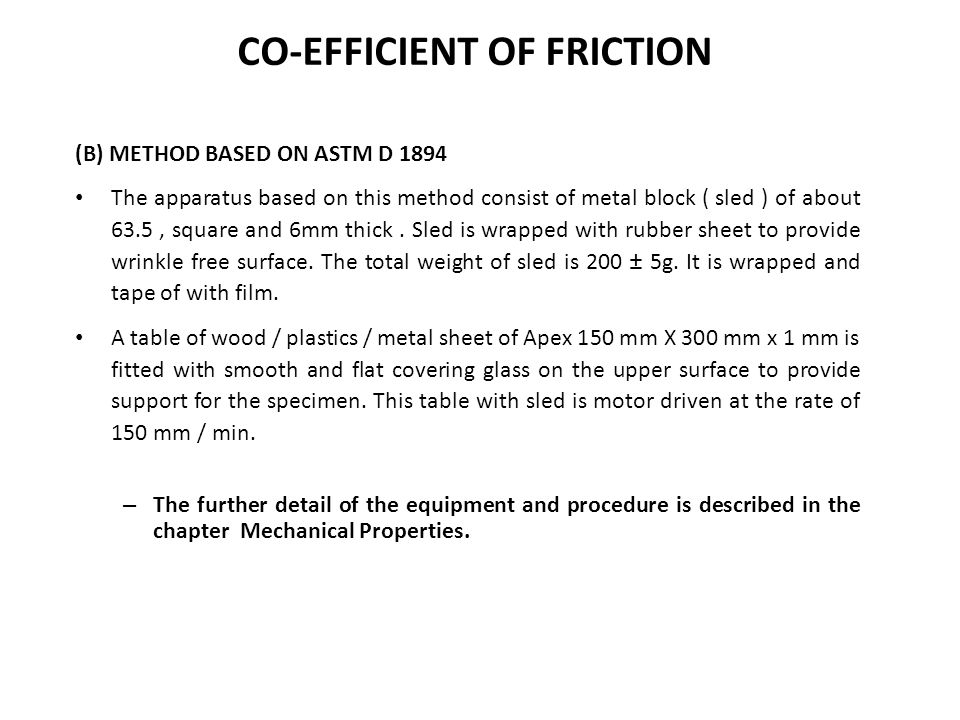 CO-EFFICIENT OF FRICTION