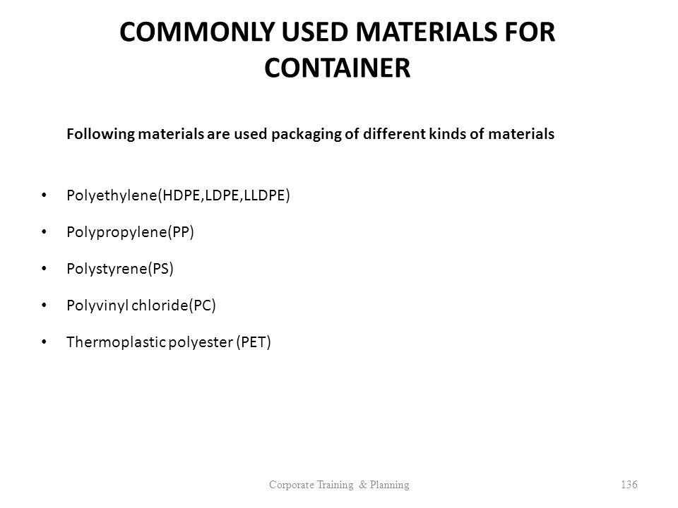 COMMONLY USED MATERIALS FOR CONTAINER