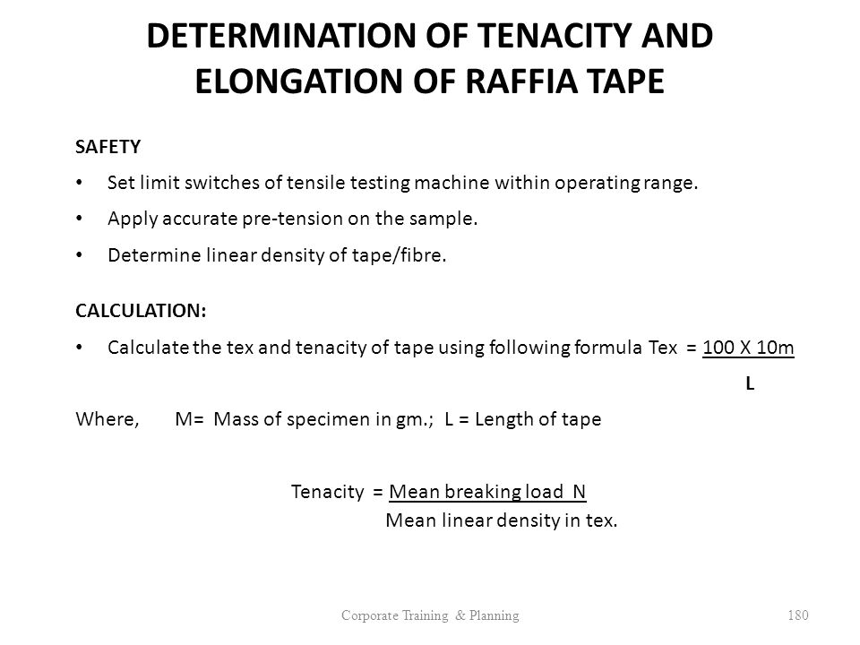 DETERMINATION OF TENACITY AND ELONGATION OF RAFFIA TAPE