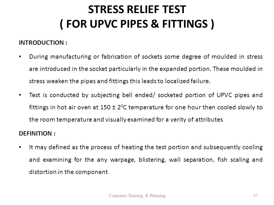 STRESS RELIEF TEST ( FOR UPVC PIPES & FITTINGS )