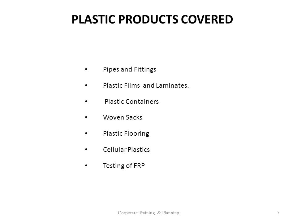 PLASTIC PRODUCTS COVERED
