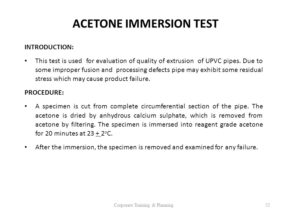 ACETONE IMMERSION TEST