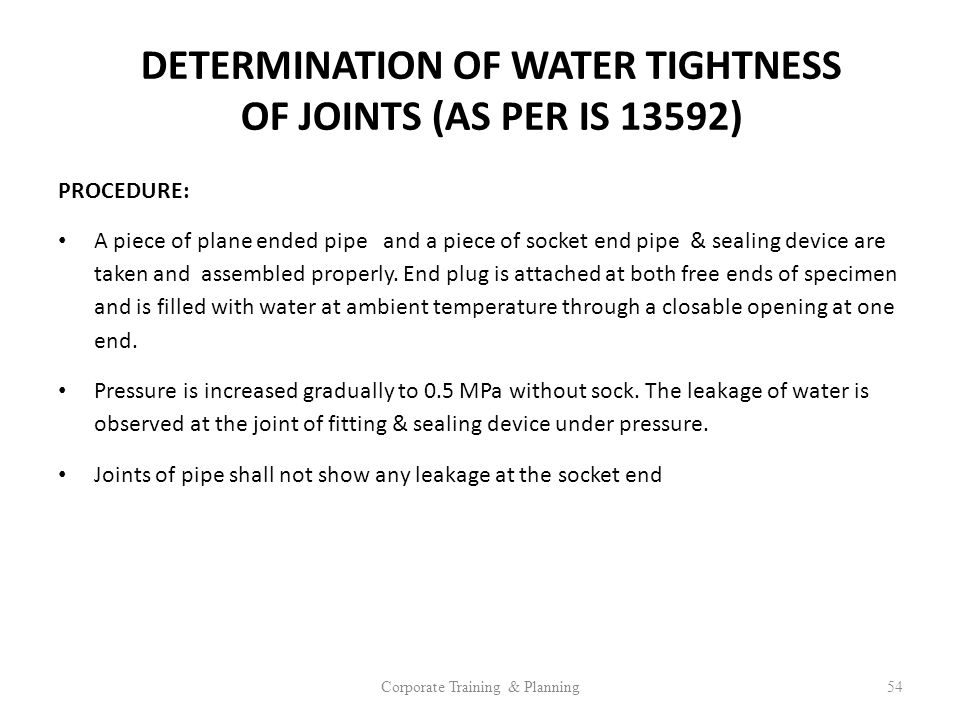 DETERMINATION OF WATER TIGHTNESS OF JOINTS (AS PER IS 13592)