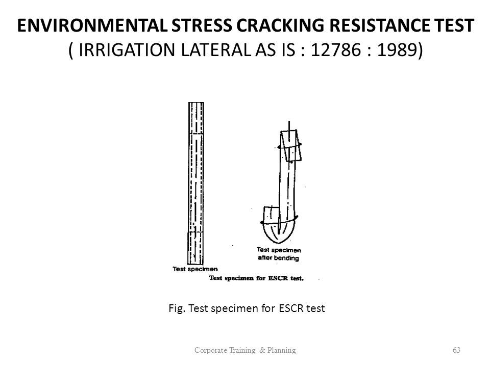 ENVIRONMENTAL STRESS CRACKING RESISTANCE TEST ( IRRIGATION LATERAL AS IS : : 1989)