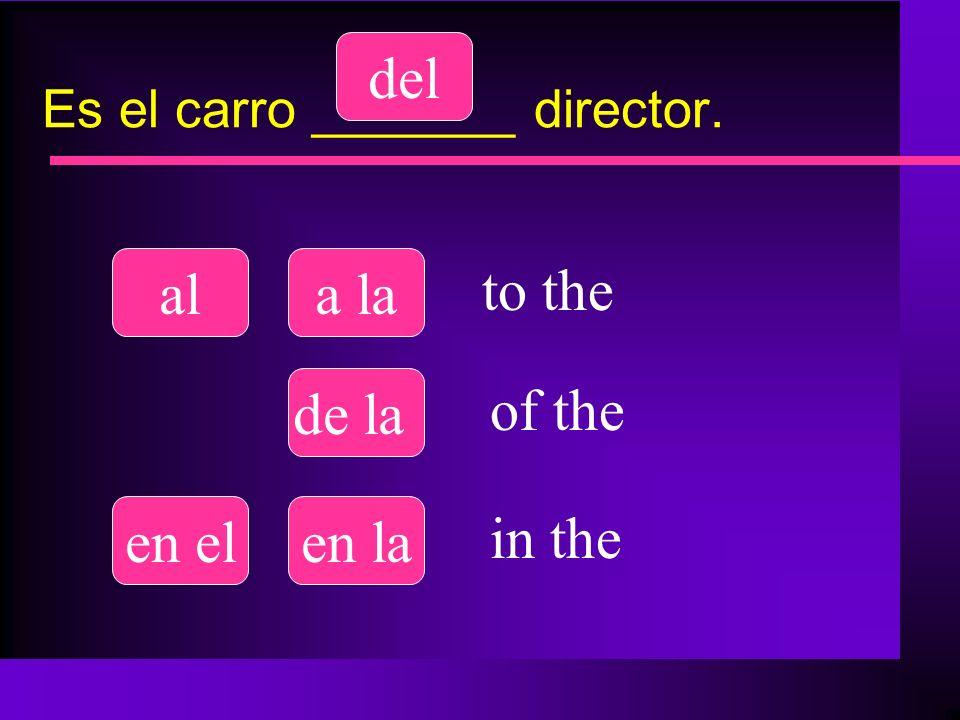Es el carro _______ director.