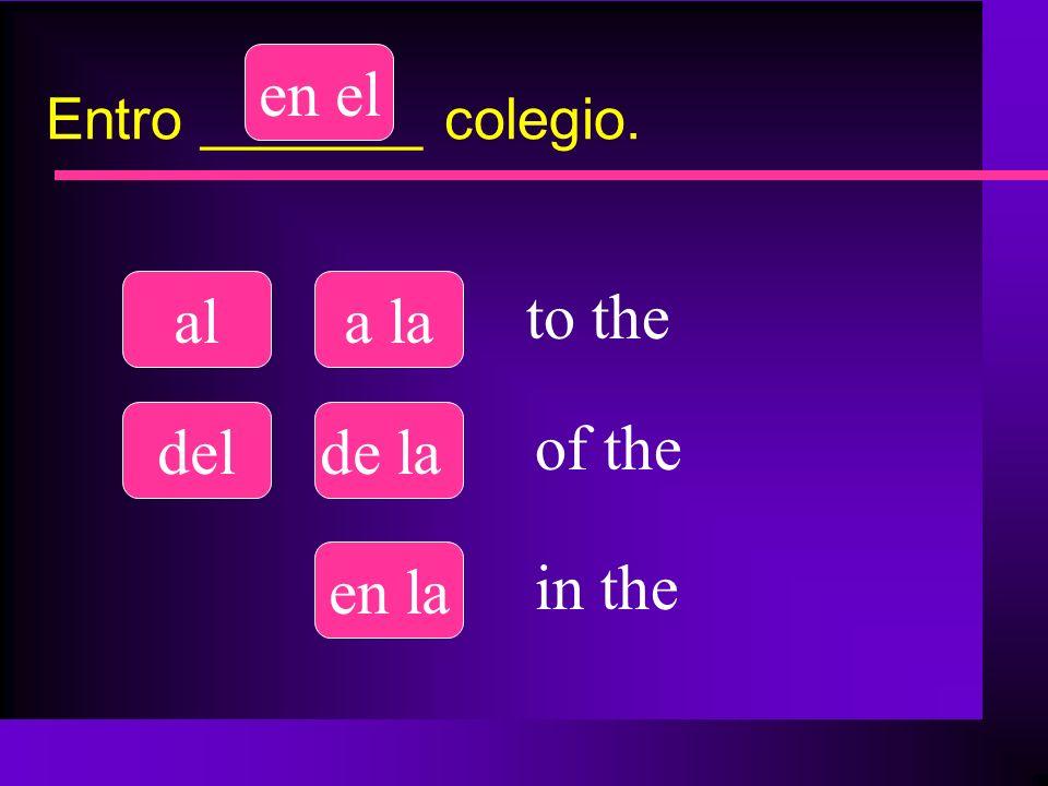 en el al a la to the del de la of the en la in the