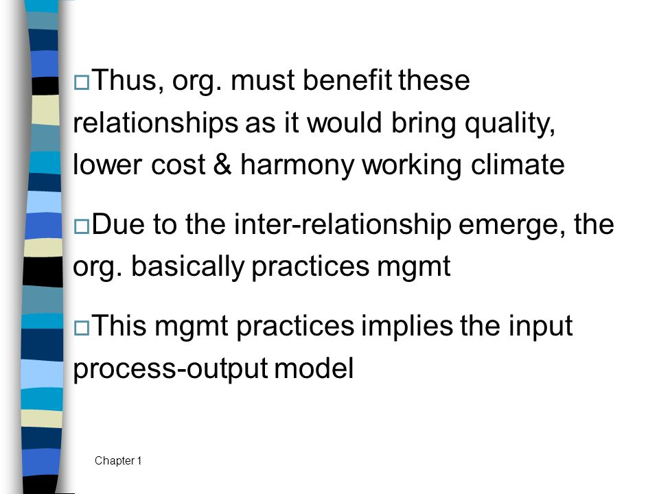 This mgmt practices implies the input process-output model