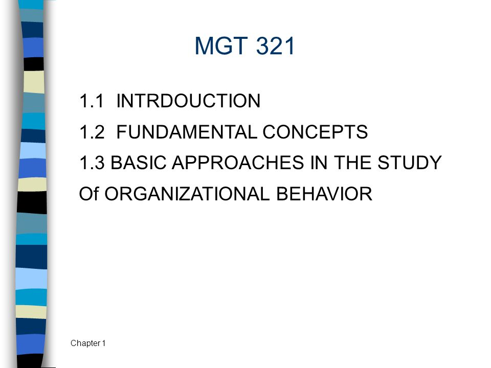 MGT 321 1.1 INTRDOUCTION 1.2 FUNDAMENTAL CONCEPTS