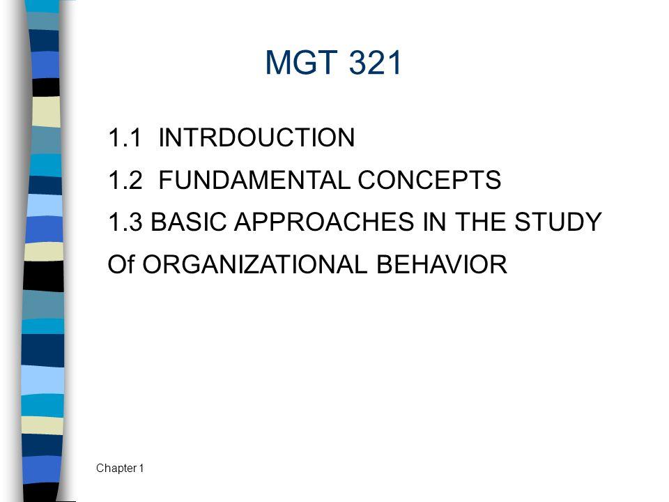 MGT 321 1.1 INTRDOUCTION 1.2 FUNDAMENTAL CONCEPTS