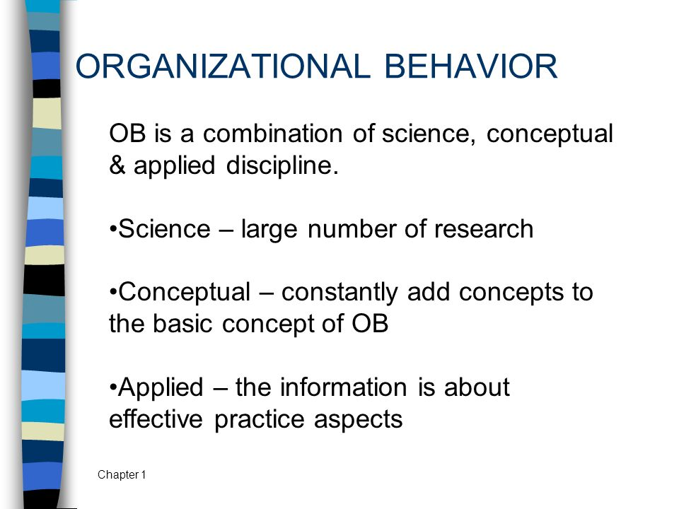 The concepts behind the organisational behaviour
