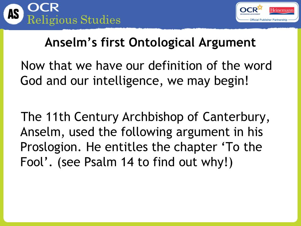 """analysis of anselm s ontological argument and Malcolm, """"anselm's ontological argument"""" defence of modal ontological arguments by a well-known ordinary language philosopher 1970: lewis, """"anselm and actuality"""" the key critique of ontological arguments."""