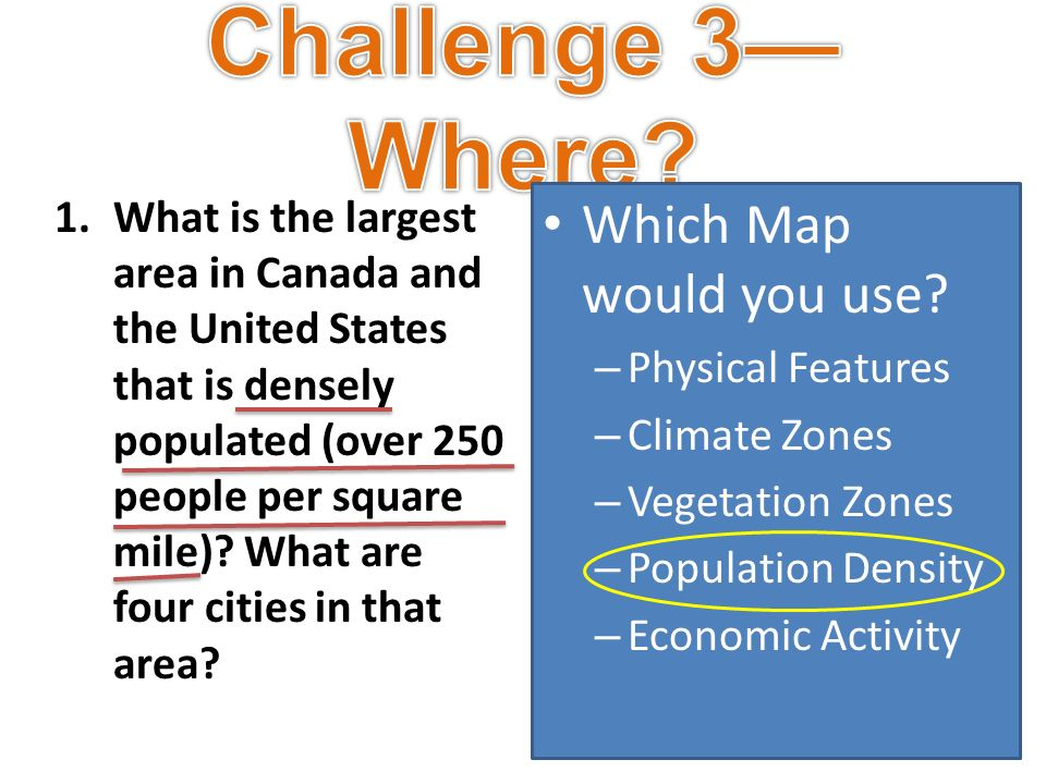 Challenge 3 Where Which Map Would You Use