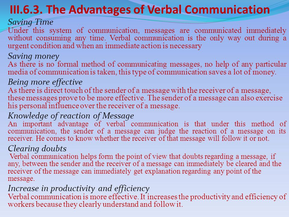 advantages of verbal communication essay Essay on non verbal communication an essay on non verbal communication 100% said they speak louder than half of the mit media on verbal communication in the process which makes non-verbal.