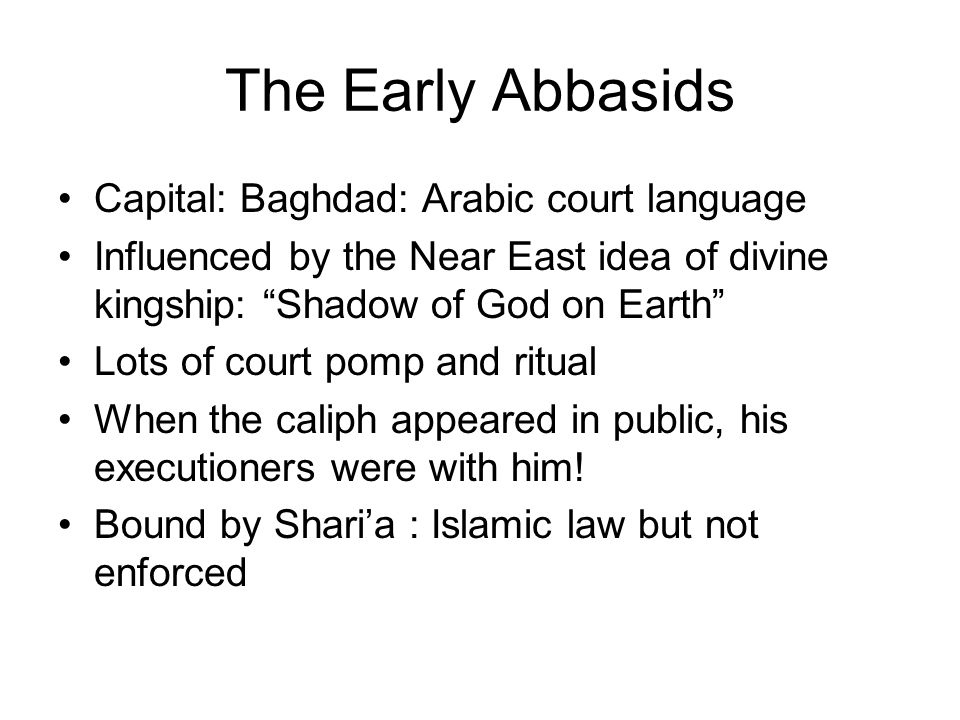 The Early Abbasids Capital: Baghdad: Arabic court language