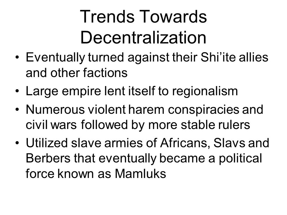 Trends Towards Decentralization