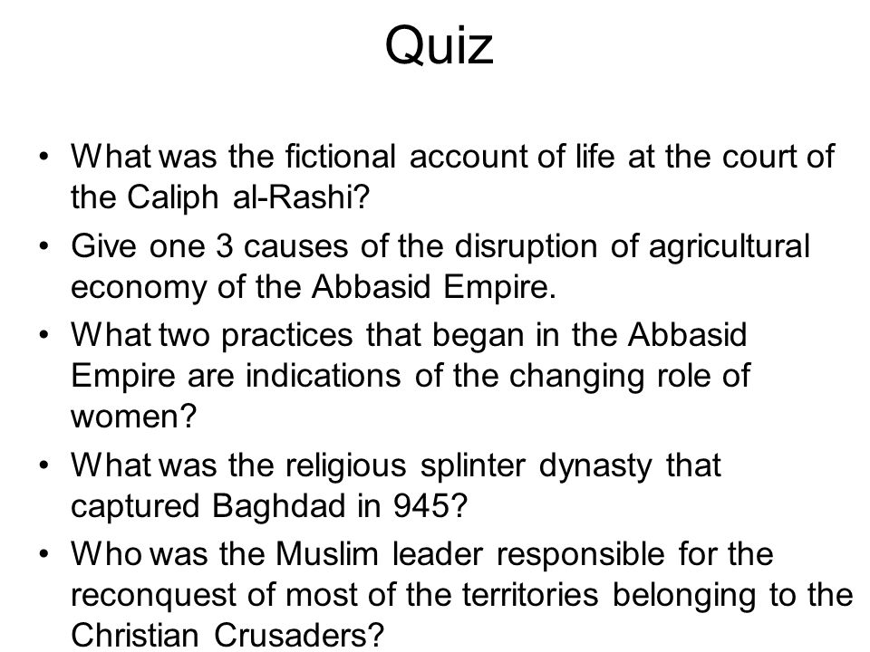 Quiz What was the fictional account of life at the court of the Caliph al-Rashi