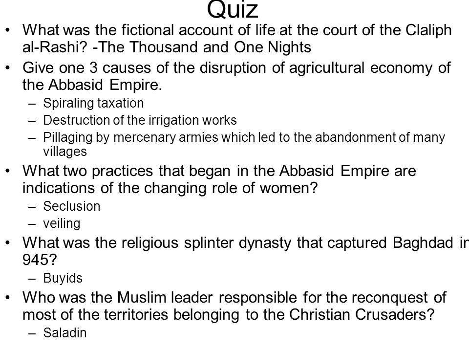 Quiz What was the fictional account of life at the court of the Claliph al-Rashi -The Thousand and One Nights.