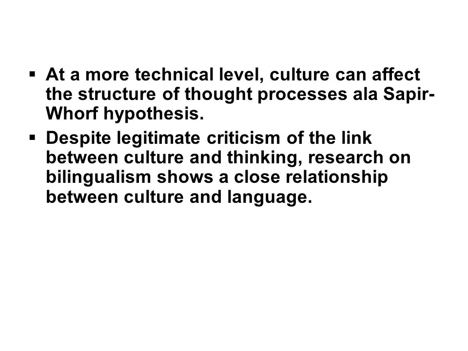 sapir whorf hypothesis and the relationship between language culture