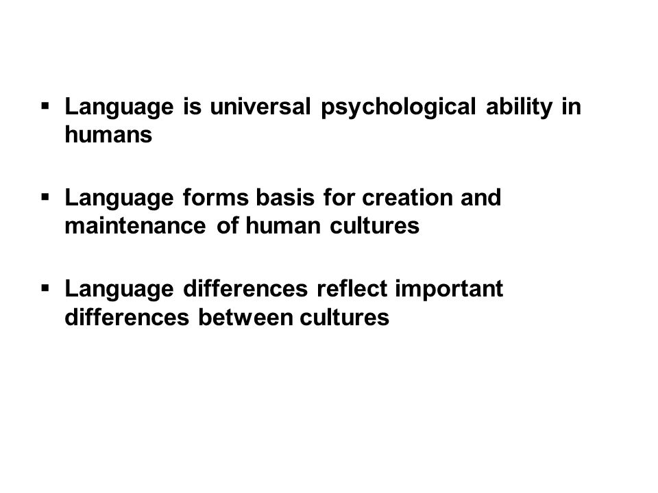 use of language in human culture Human language is a system of intentional communication that plays a  other  terms before, for instance, 'culture' and 'tool use', it has been used by some.