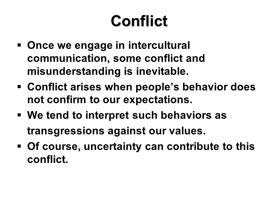 is conflict inevitable in all cultures Is conflict inevitable after all, the violence may this is what i think every time i hear people talk about inevitable future conflicts.
