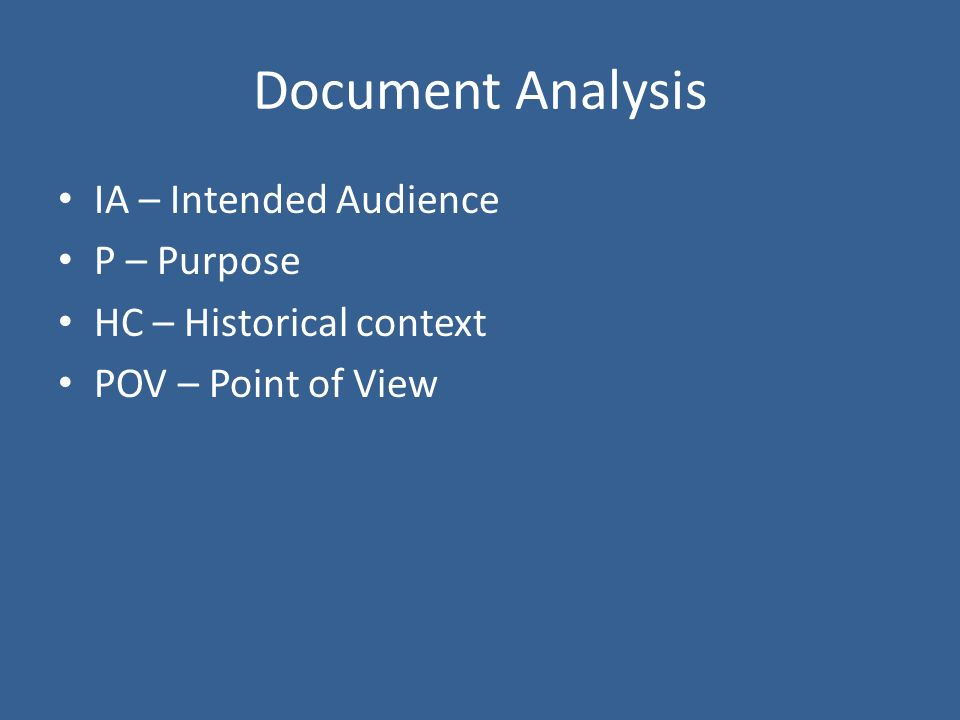 Document Analysis IA – Intended Audience P – Purpose