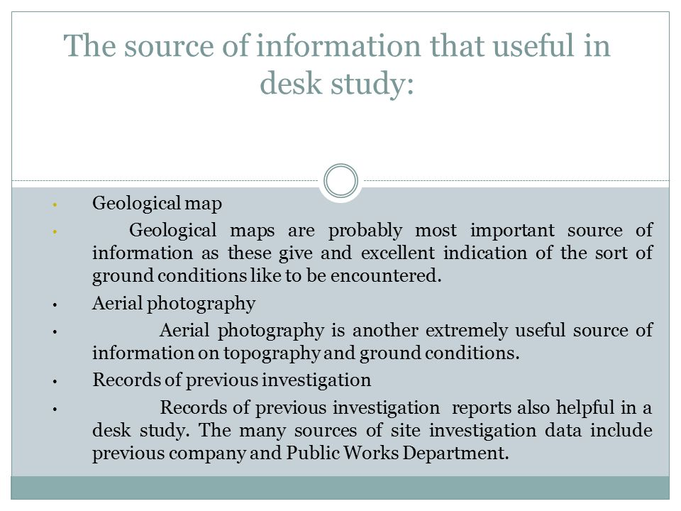 The source of information that useful in desk study: