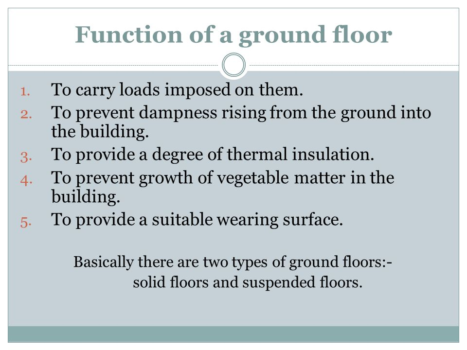 Function of a ground floor