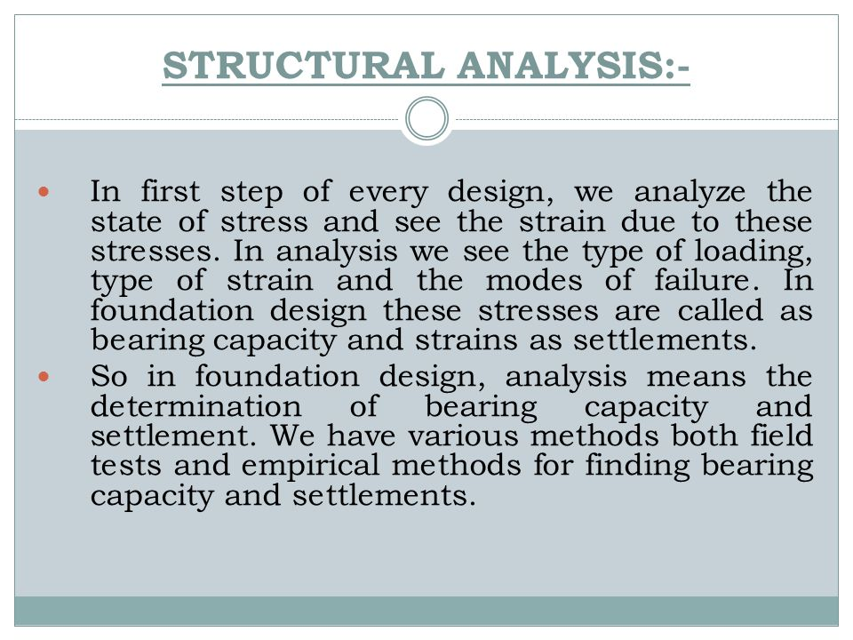 STRUCTURAL ANALYSIS:-