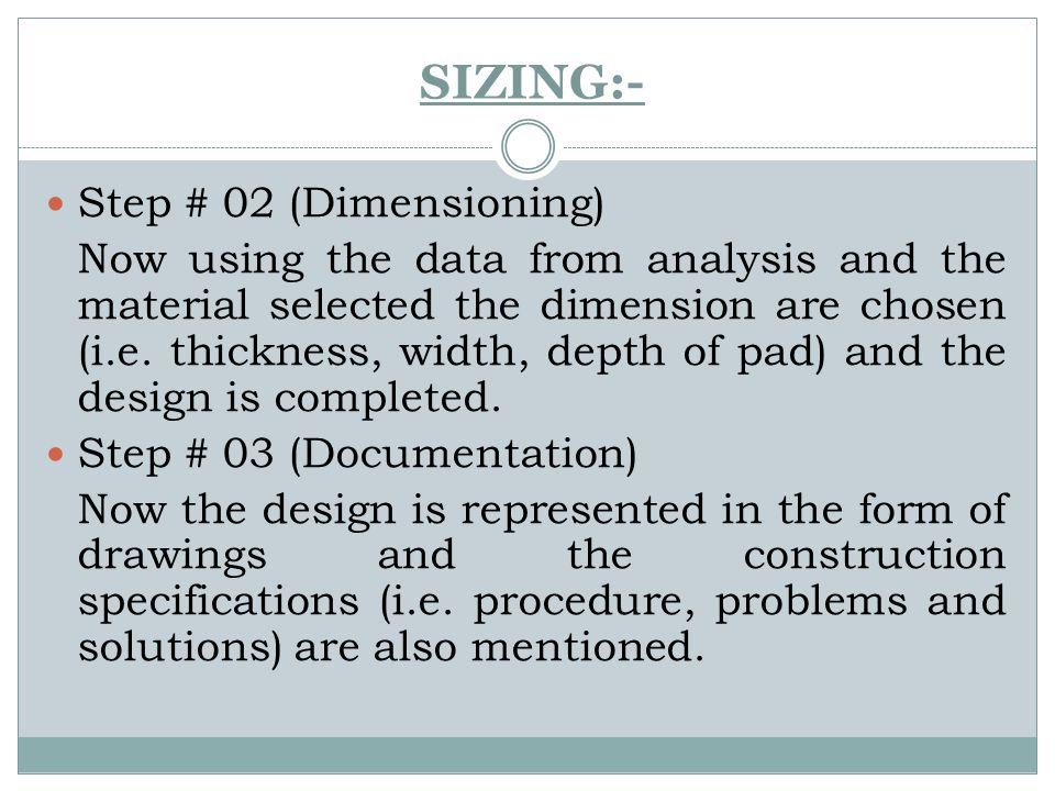 SIZING:- Step # 02 (Dimensioning)