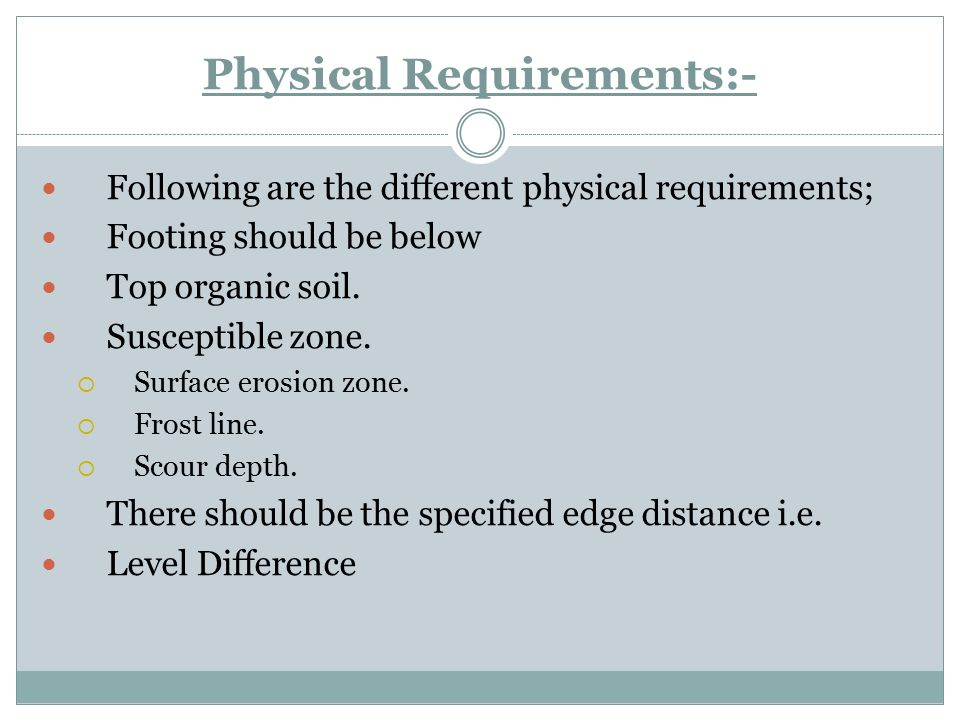 Physical Requirements:-