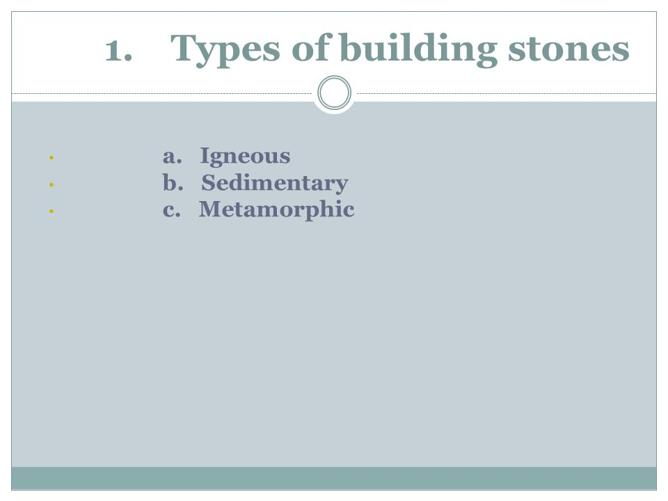 1. Types of building stones