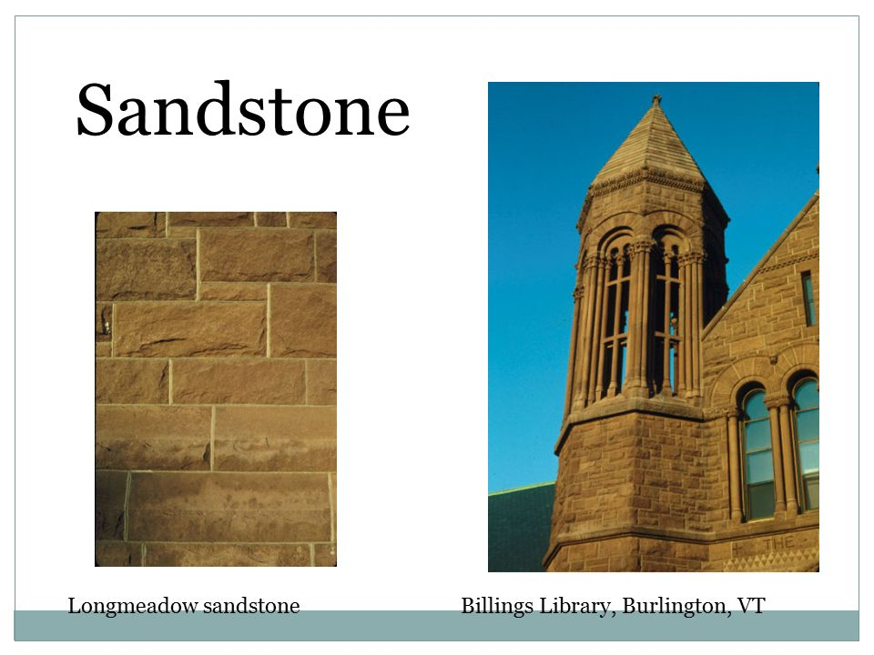 Sandstone Longmeadow sandstone Billings Library, Burlington, VT