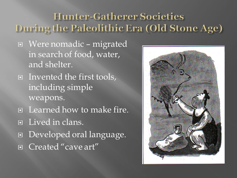 upper paleolithic era Considering the fact that shamanism is so widespread among hunter-gatherers and that upper paleolithic people were admittedly hunter-gatherers, looking to shamanism as a likely religion for them should have been the first logical step whenever the question of meaning arose.
