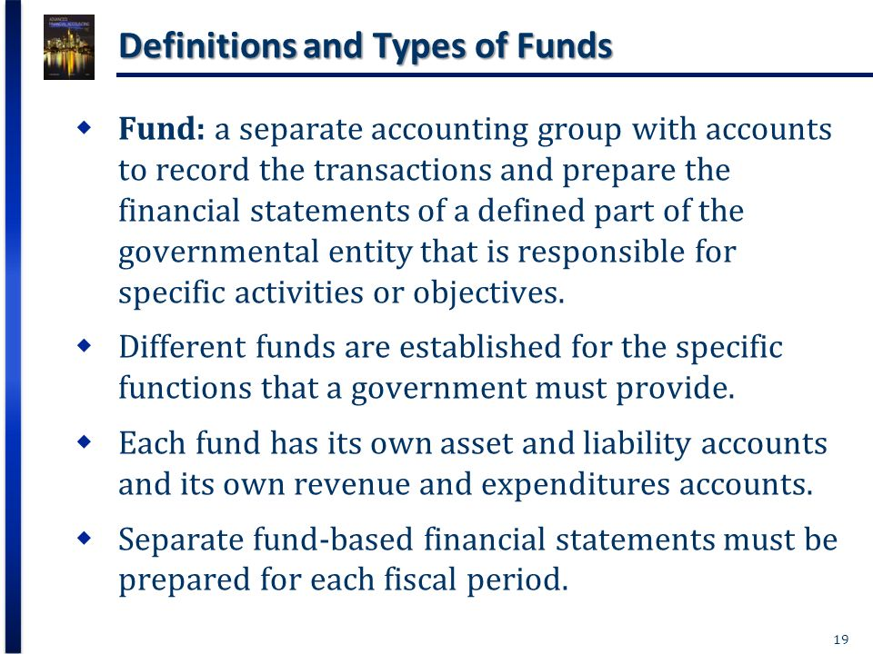types of fund accounting 3 accounting 31 accounting principles and internal control 317 fund types and accounting principles 31710 the following principles are basic rules of accounting and financial reporting for cash based cities,.