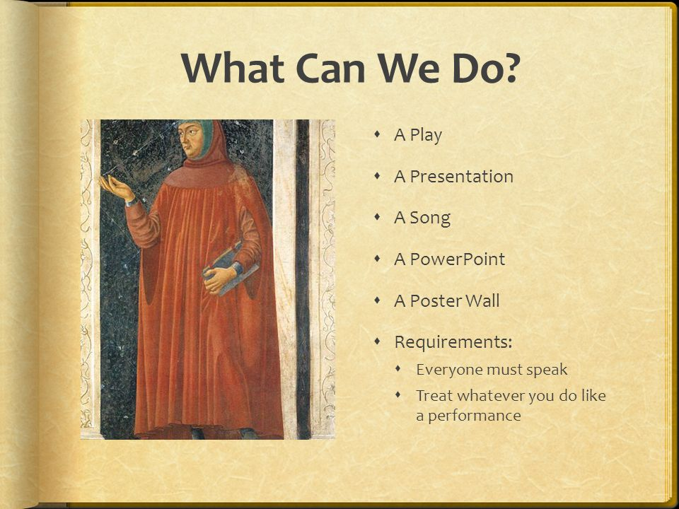 What Can We Do A Play A Presentation A Song A PowerPoint