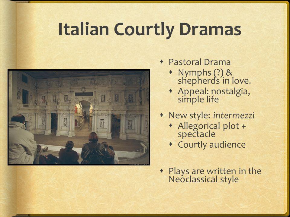 Italian Courtly Dramas
