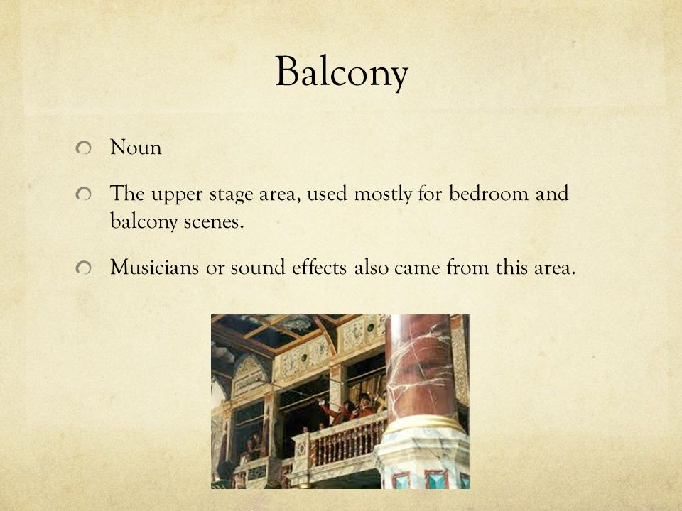 The globe theater and elizabethan theatre ppt video for Plural of balcony