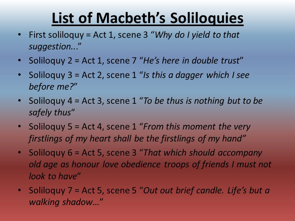 How and when can the soliloquy be used?