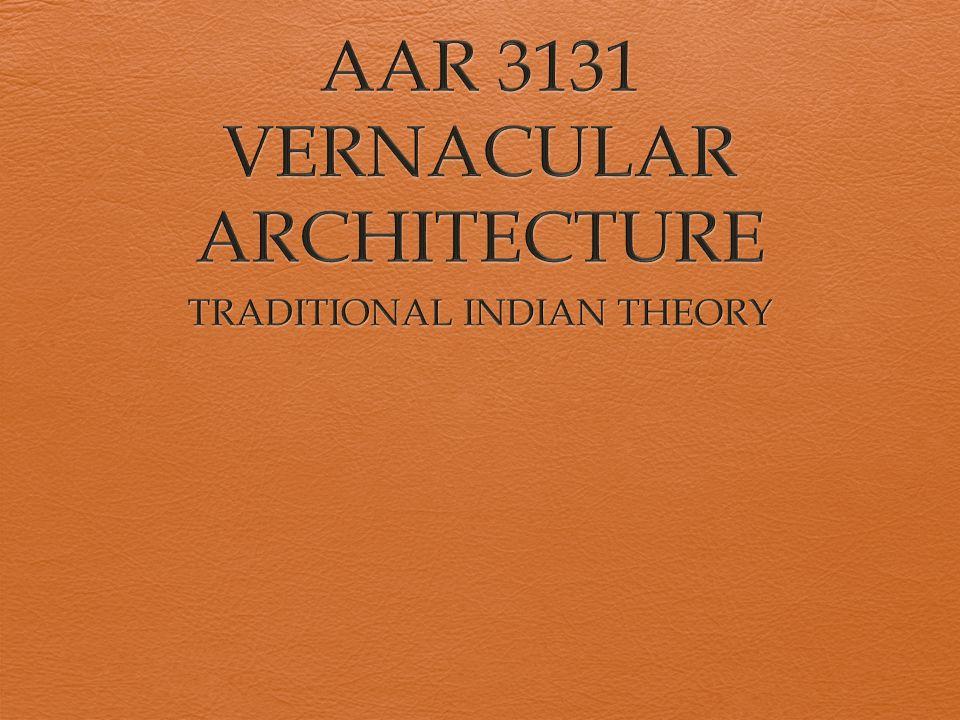 AAR 3131 VERNACULAR ARCHITECTURE